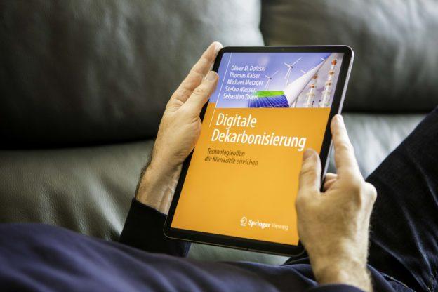 Digitale Dekarbonisierung von Oliver D. Doleski | Thomas Kaiser | Michael Metzger | Stefan Niessen | Sebastian Thiem